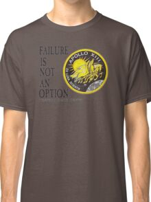Apollo 11 - Failure is not an option Classic T-Shirt