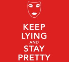 Keep Lying and Stay Pretty Kids Tee