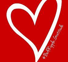 #BeARipple...GRATITUDE White Heart on RED by BeARipple