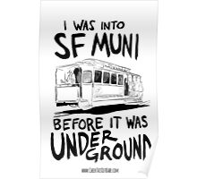 I Was Into SF Muni... Poster