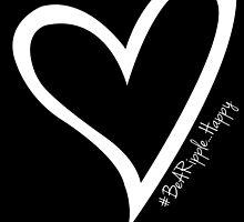 #BeARipple...HAPPY White Heart on Black by BeARipple