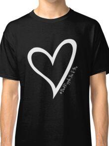 #BeARipple...YOU & ME White Heart on Black Classic T-Shirt