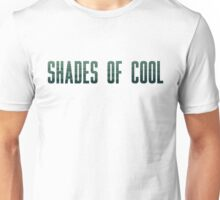 Shades Of Cool Unisex T-Shirt