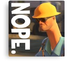 TF2 nope! Engineer, funny. Canvas Print
