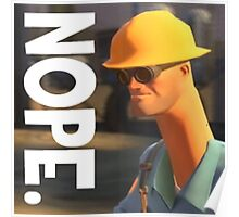 TF2 nope! Engineer, funny. Poster