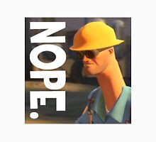 TF2 nope! Engineer, funny. Unisex T-Shirt