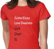 Some Elves Love Dwarves Womens Fitted T-Shirt