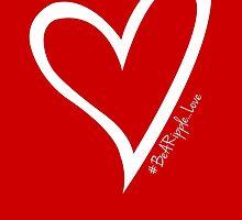 #BeARipple...LOVE White Heart on Red by BeARipple