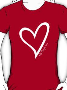 #BeARipple...LOVE White Heart on Red T-Shirt