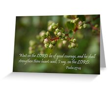 Wait on the Lord Greeting Card