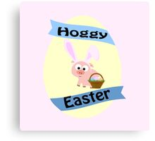 Hoggy Easter!  Canvas Print