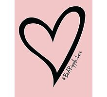 #BeARipple...LOVE Black Heart on Pink Photographic Print