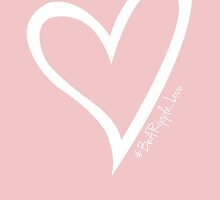 #BeARipple...LOVE White Heart on Pink by BeARipple