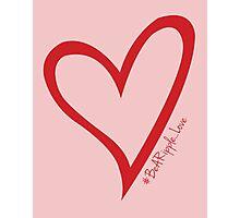 #BeARipple...LOVE Red Heart on Pink Photographic Print