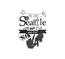 You Look So Seattle Photographic Print