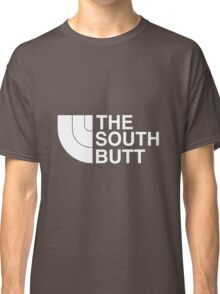 The South Butt! Classic T-Shirt