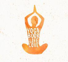 Yoga: book, life, love by Pranatheory
