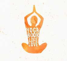 Yoga: book, life, love by Pranatheory