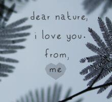 Dear Nature Sticker