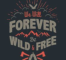 WILD AND FREE by snevi
