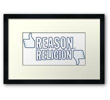Like Reason, Dislike Religion Framed Print