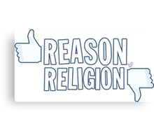 Like Reason, Dislike Religion Canvas Print