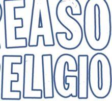 Like Reason, Dislike Religion Sticker