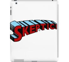 Super Skeptic! iPad Case/Skin