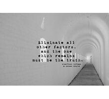 Truth Sherlock Holmes Photographic Print