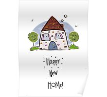 Happy New Home! Poster