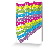 Drop The Bass (Rainbow Color)  Greeting Card