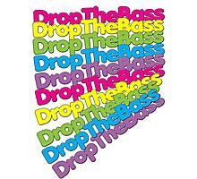 Drop The Bass (Rainbow Color)  Photographic Print