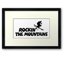 Rockin' The Mountains Skiing Framed Print