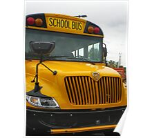 Time for School. Here's the Bus! Poster