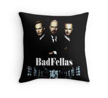 BadFellas Throw Pillow