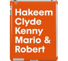 Hakeem Clyde Kenny Mario & Robert iPad Case/Skin