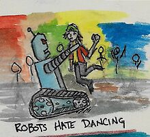 Robots hate dancing by monsterpieces