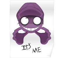 Purple man 'Its me' Poster