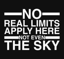 There Is No Real Limit T-Shirt