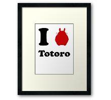 I Love Totoro Framed Print
