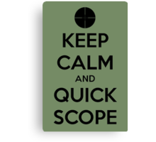 Quick Scope Canvas Print