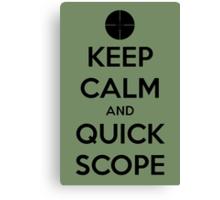 Quick Scope Canvas Print