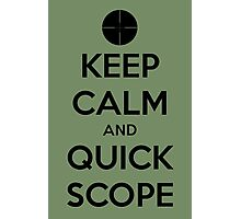 Quick Scope Photographic Print