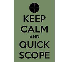 Quick Scope Photographic Print