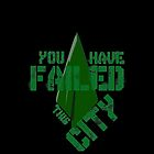 You have failed this city by KiDesign