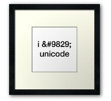 I ♥ Unicode Framed Print