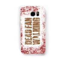 Dead Fan Walking Samsung Galaxy Case/Skin