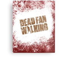Dead Fan Walking Metal Print