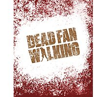 Dead Fan Walking Photographic Print