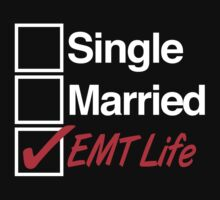 Must-Have 'Single, Married, EMT Life' T-shirts, Hoodies, Accessories and Gifts by Albany Retro